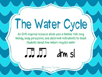 The Water Cycle Orff Lesson
