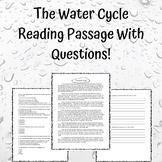 The Water Cycle Reading Passage With Standard Based Questions