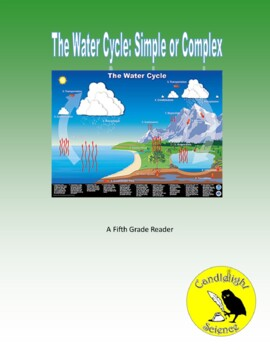 The Water Cycle, Simple or Complex? (830) - Science Informational Text