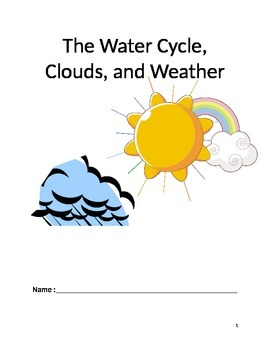 The Water Cycle, Weather, and Clouds Packet