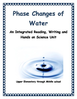The Water Cycle an Intergrated  Science, Reading and Writing Unit