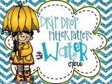 The Water Cycle: Drip, Drip, Pitter, Patter!