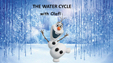The Water Cycle with Olaf! A full PowerPoint lesson and printable activities.