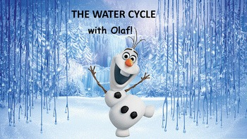 The Water Cycle with Olaf! A full PowerPoint lesson and pr