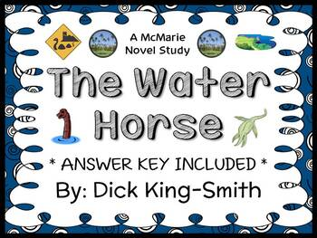 The Water Horse (Dick King-Smith) Novel Study / Comprehension  (29 pages)