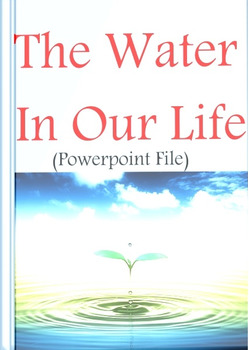 The Water In Our Life