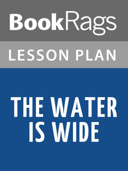 The Water Is Wide Lesson Plans