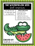 The Watermelon Seed - Book Companion