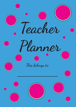 The Watermelon Teacher Planner