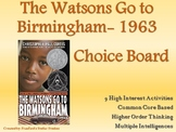 The Watsons Go To Birmingham- 1963 Choice Board Tic Tac To