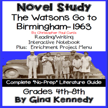 The Watsons Go To Birmingham-1963  Novel Study & Project Menu