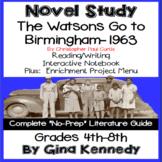 The Watsons Go To Birmingham-1963 Novel Study & Project Menu; Digital Option