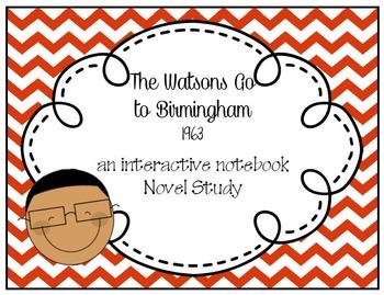 The Watsons Go To Birmingham 1963 Interactive Notebook Novel Study