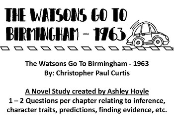 The Watsons Go To Birmingham -1963 Novel Study