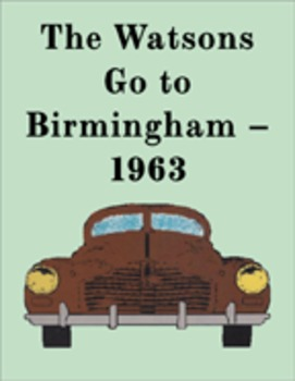 The Watsons Go To Birmingham -- 1963 Reading Center