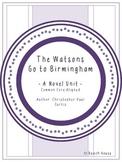 The Watsons Go To Birmingham - A Novel Unit
