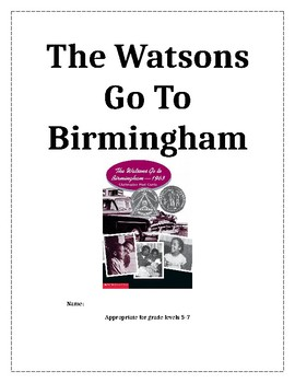 The Watsons Go To Birmingham Novel Study Guide