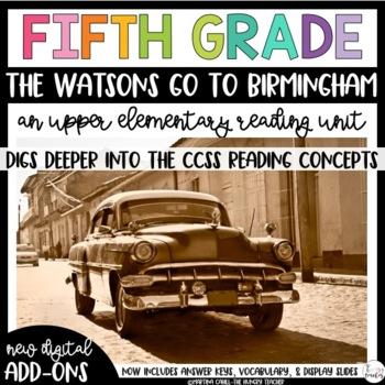 Fifth Grade Reading Unit - The Watsons Go To Birmingham