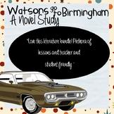 Watsons Go to Birmingham Novel Study