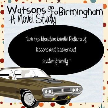 Watsons Go to Birmingham Chapter Work with Bonus Worksheets