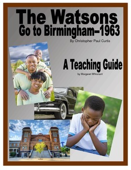 The Watsons Go to Birmingha... by Margaret Whisnant   Teachers Pay ...