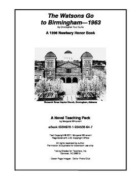 The Watsons Go to Birmingham 1963 Novel Study Guide