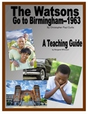 The Watsons Go to Birmingham 1963 Novel Study Guide
