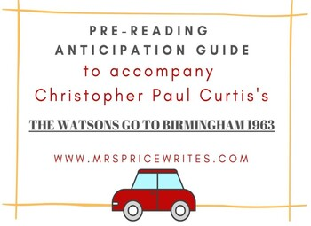 The Watsons Go to Birmingham 1963 - Anticipation Guide