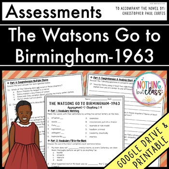 The Watsons Go to Birmingham-1963: Tests, Quizzes, Assessments