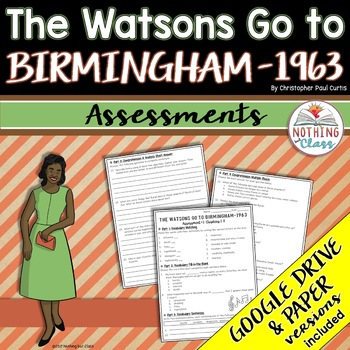 The Watsons Go to Birmingham 1963: Tests, Quizzes, Assessments