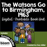The Watsons Go to Birmingham - 1963 Novel Study: vocabulary, comprehension, MORE