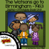 The Watsons Go to Birmingham - 1963 Novel Study: Digital + Printable