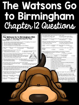 The Watsons Go to Birmingham- 1963 Chapter 12 Reading Comprehension Questions