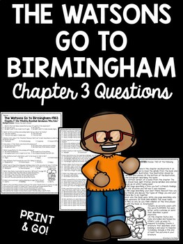 The Watsons Go to Birmingham- 1963 Chapter 3 Reading Comprehension Questions