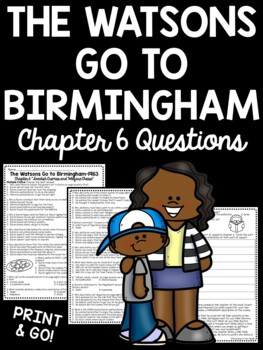 The Watsons Go to Birmingham- 1963 Chapter 6 Reading Compr