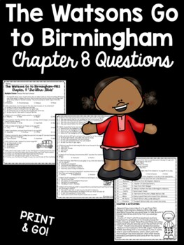 The Watsons Go to Birmingham- 1963 Chapter 8 Reading Comprehension Questions