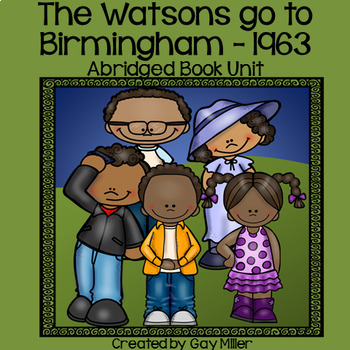The Watsons Go to Birmingham - 1963 [Christopher Paul Curtis] Abridged Book Unit