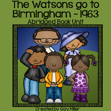 The Watsons Go to Birmingham - 1963  Abridged Novel Study