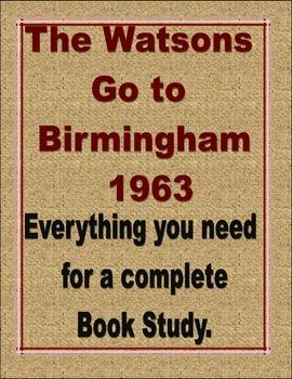 The Watsons Go to Birmingham - 1963 Novel Study