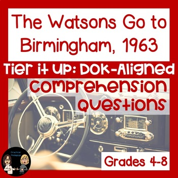 The Watsons Go to Birmingham, 1963: Comprehension Questions (DOK-Aligned)