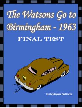 The Watsons Go to Birmingham - 1963 Final Test