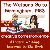 The Watsons Go to Birmingham, 1963: Letter Writing