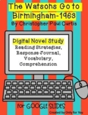 The Watsons Go to Birmingham-1963 Novel Study: Digital Resource for Google