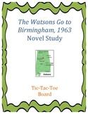 The Watsons Go to Birmingham--1963 Novel Study:  Tic-Tac-Toe Board