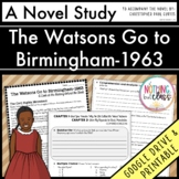 The Watsons Go to Birmingham 1963 Novel Study Unit
