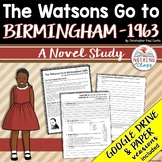 The Watsons Go to Birmingham 1963 Novel Study Unit Distance Learning