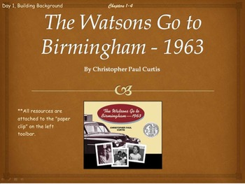The Watsons Go to Birmingham-1963 Novel Unit Chapters 1-4 (Common Core)