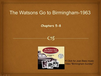 The Watsons Go to Birmingham-1963 Novel Unit Chapters 5-8 (Common Core)