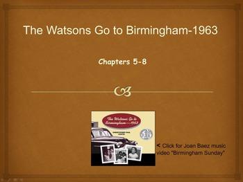 The Watsons Go to Birmingham-1963 Novel Unit Chapters 5-8