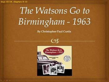 The Watsons Go to Birmingham-1963 Novel Unit Chapters 9-13 (Common Core)